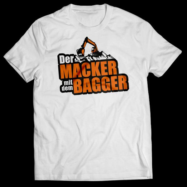 Der Macker mit dem Bagger - T-Shirt NEU [weiß]
